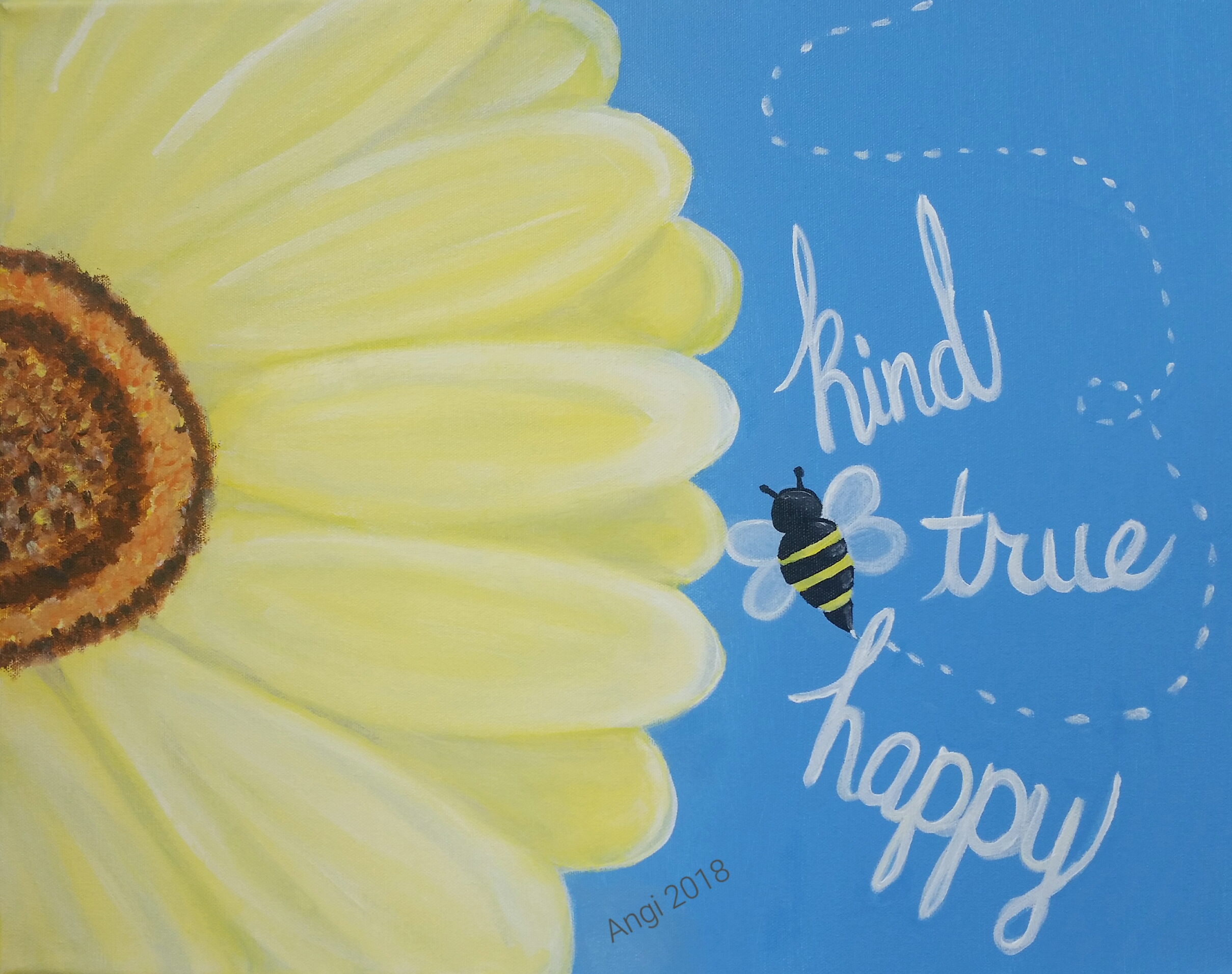 Bee Kind, True and Happy